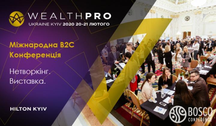 WealthPro KYIV 2020 — более 20 спикеров из 30 стран! Успейте получить Ваш пригласительный!